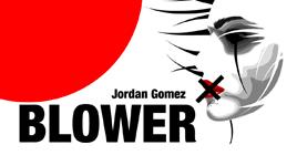 Jordan Gomez BLOWER